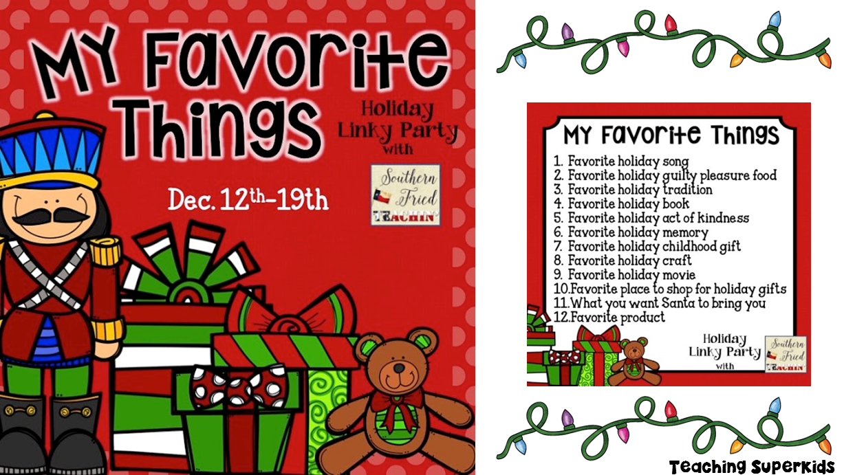 My Favorite Things A Fun Holiday Linky